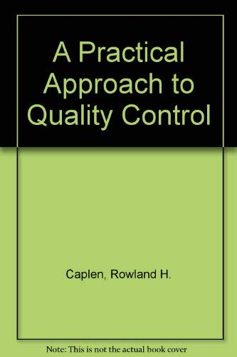 9780091474515: Practical Approach to Quality Control