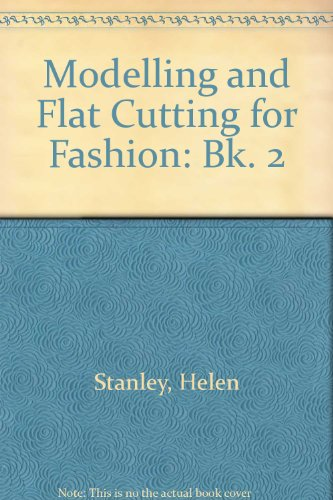9780091474805: Modelling and Flat Cutting for Fashion: Bk. 2