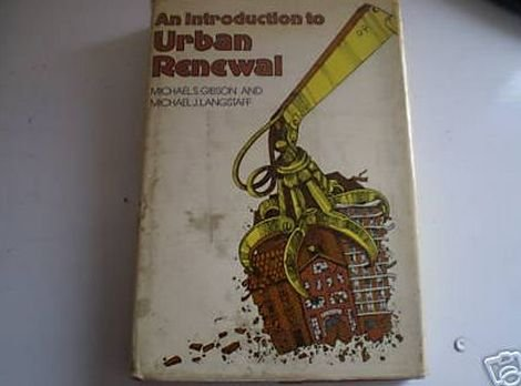 9780091475000: An Introduction to Urban Renewal (Living Environment)