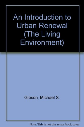 9780091475017: Introduction to Urban Renewal (The Built environment series)