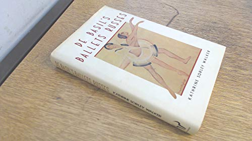 9780091475109: De Basil's Ballets Russes