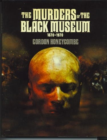 9780091476106: The Murders of the Black Museum, 1870-1970