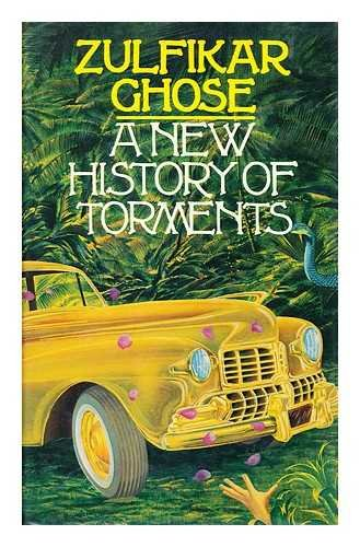 9780091476700: A New History of Torments