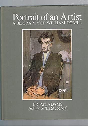 9780091480400: Portrait of an artist: A biography of William Dobell