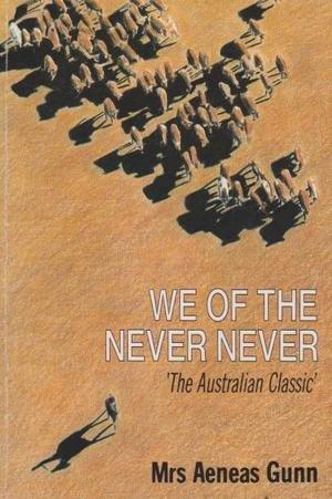 We of the Never Never: Gunn, Mrs Aeneas