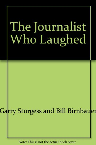 9780091484705: The Journalist Who Laughed