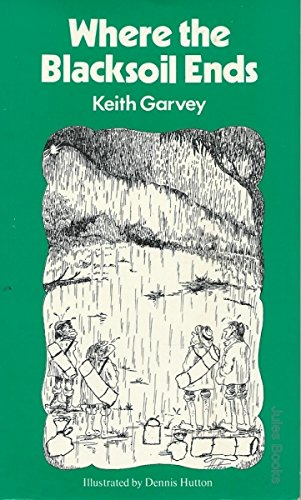 Where the blacksoil ends (0091488516) by Keith Garvey