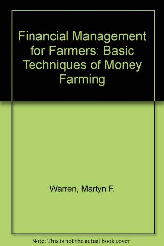 9780091489304: Financial management for farmers: The basic techniques of 'money farming'