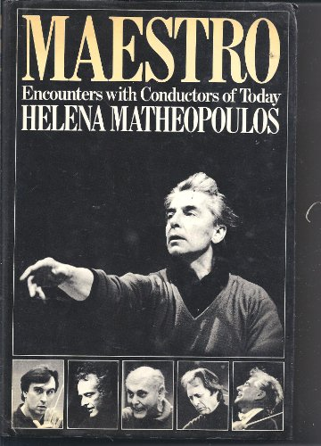 9780091490102: Maestro: Encounters with Conductors of Today