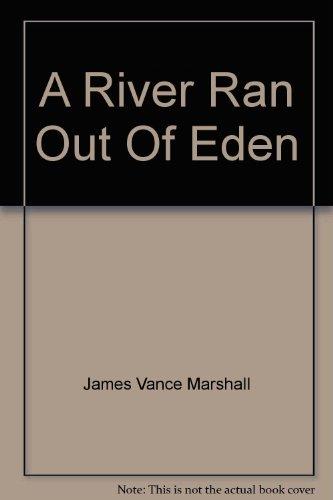 9780091491116: A River Ran Out Of Eden