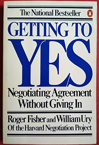 9780091493714: Getting To Yes - Negotiating Agreement Without Giving In