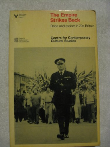 9780091493813: The Empire Strikes Back: Race and Racism in 70's Britain (Hutchinson University Library)