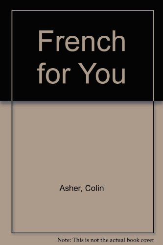 9780091496708: French for You