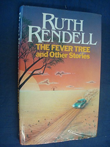 9780091497309: The Fever Tree and Other Stories