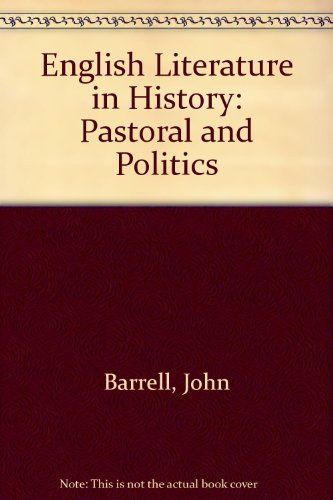9780091498207: English Literature in History: Pastoral and Politics