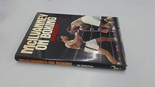 9780091499402: McIlvanney on Boxing-An Anthology