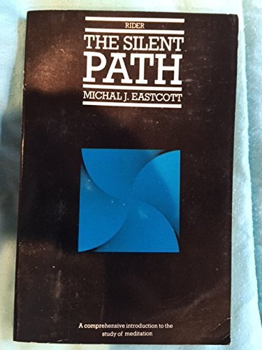 The Silent Path (Rider Pocket Editions): Eastcott, Michal
