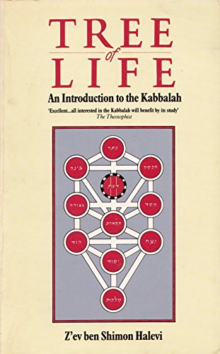 Tree of Life: Introduction to the Kaballah (Rider pocket editions) (0091500117) by Z'ev Ben Shimon Halevi