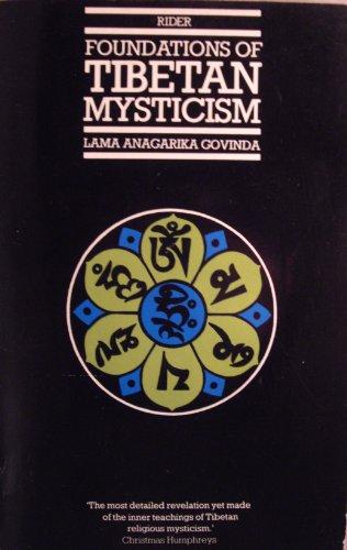 9780091500313: Foundations of Tibetan Mysticism