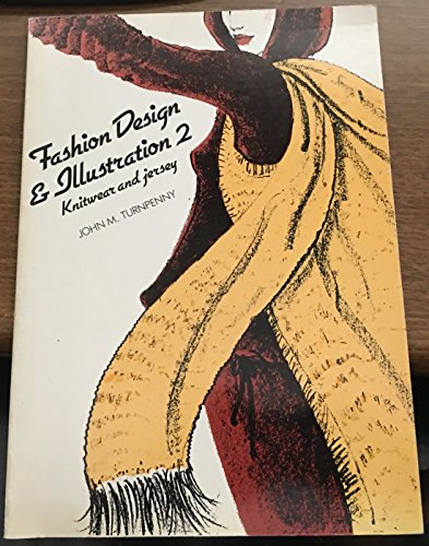 9780091501211: Fashion Design and Illustration: Knitwear and Jersey Bk. 2