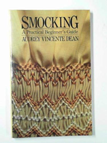 9780091502010: Smocking: A Practical Beginner's Guide