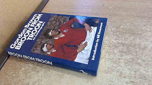 9780091502607: Broon from Troon
