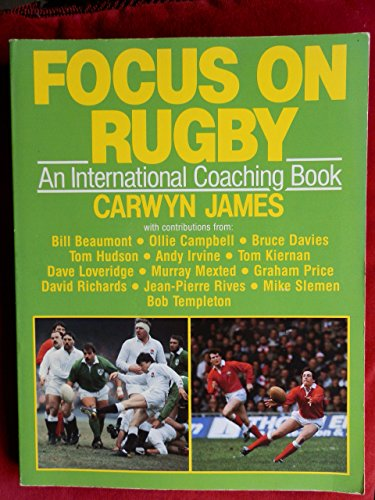 9780091502713: Focus on Rugby: An International Coaching Book