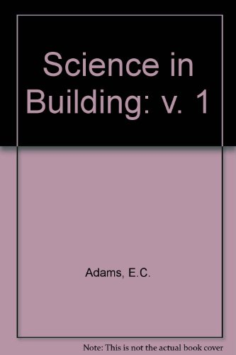 9780091502911: Science in Building: v. 1