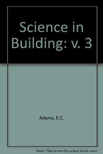 9780091503116: Science in Building (v. 3)
