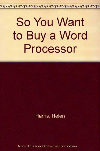 9780091503512: So You Want to Buy a Word Processor?