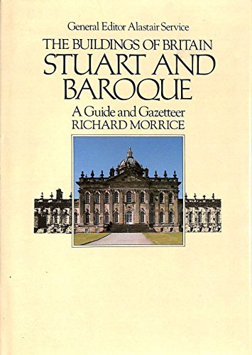9780091504304: The Buildings of Britain Stuart and Baroque: A Guide and Gazetteer