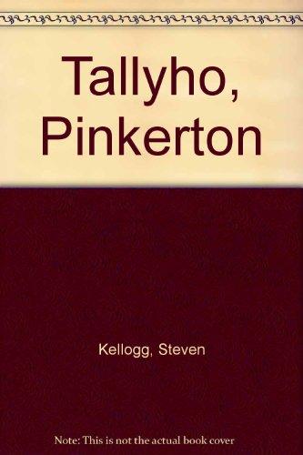 9780091505806: Tallyho, Pinkerton
