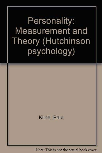 Personality: Measurement and Theory: Kline, Paul