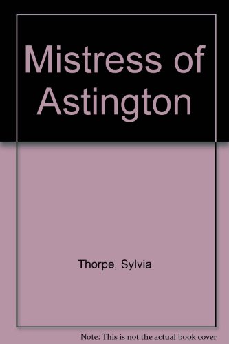 9780091509309: Mistress of Astington