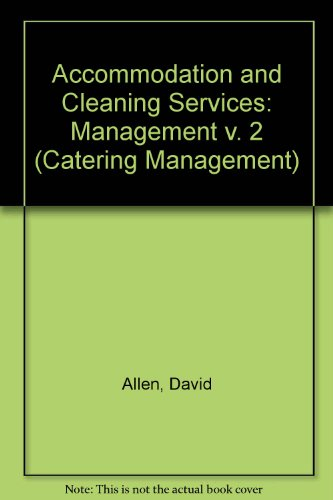 9780091510008: Accommodation and Cleaning Services: Management v. 2 (Catering Management)