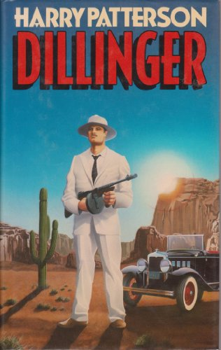 9780091511104: Dillinger - 1st Edition/1st Printing