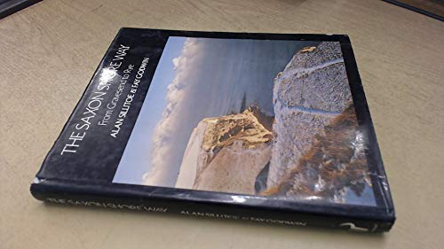 9780091514600: The Saxon Shore Way: From Gravesend to Rye