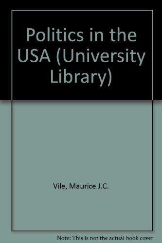 9780091515713: Politics in the USA (University Library)