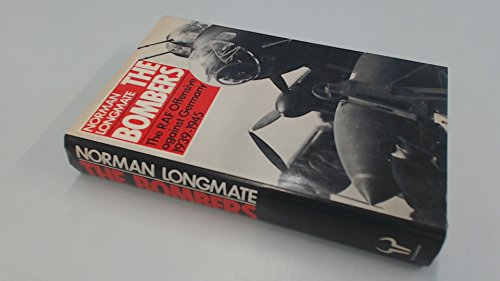 The Bombers: Royal Air Force Air Offensive: Longmate, Norman