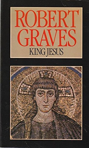 King Jesus (0091516919) by Robert Graves
