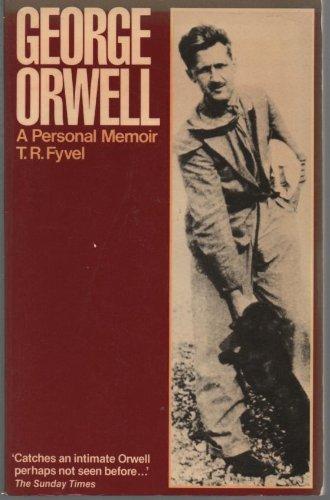 9780091517410: George Orwell: A Personal Memoir