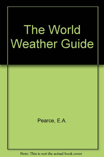 9780091517502: The World Weather Guide