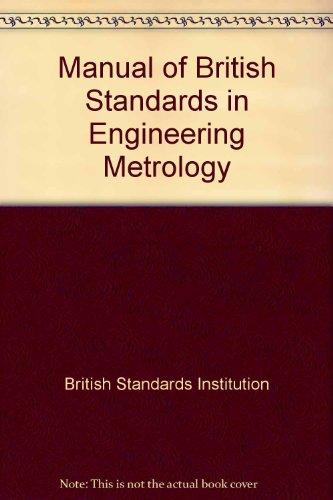 9780091519315: Manual of British Standards in Engineering Metrology