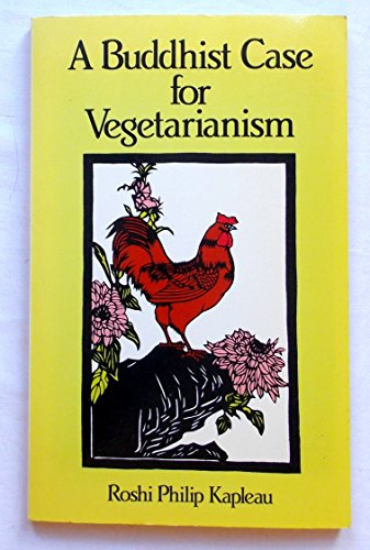 9780091519711: A Buddhist Case for Vegetarianism