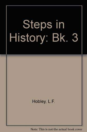 9780091519919: Steps in History: Bk. 3