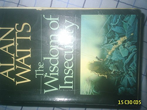 The Wisdom of Insecurity (009152301X) by Watts, Alan