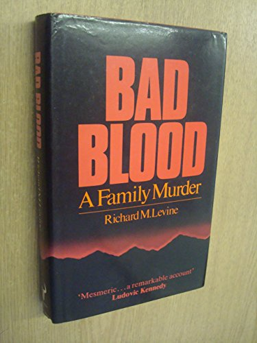 9780091523602: Bad Blood: A Family Murder