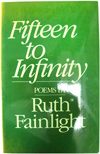 9780091524715: Fifteen to Infinity