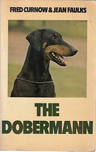 9780091525118: The Dobermann (Popular Dogs' Breed)