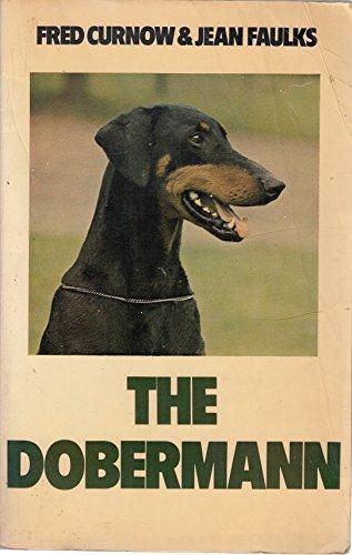 9780091525118: The Dobermann (Popular Dogs' Breed)